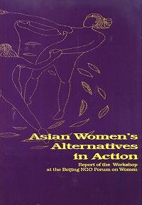 Asian Women's Alternatives in Action